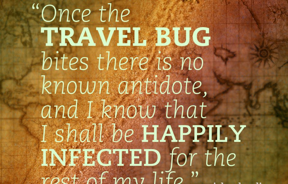 Travel Quote Of The Week: Travel Quote Of The Week • Farflungtravels.com
